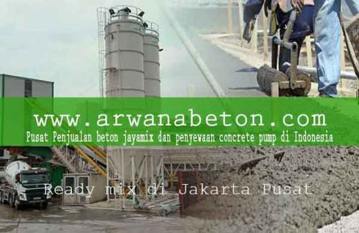 harga beton ready mix Jakarta Pusat