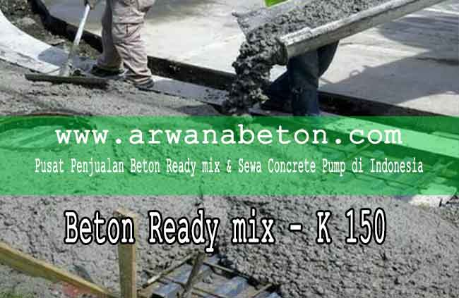 harga beton ready mix K 150